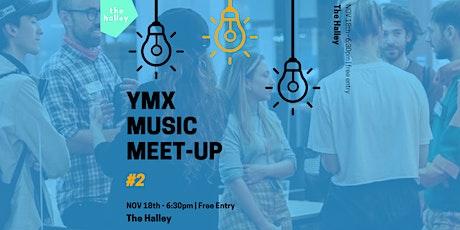 YMX Music Meet-Up #2 tickets