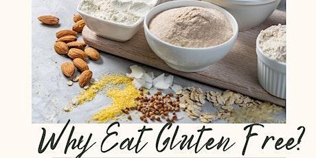 Why Eat Gluten Free? tickets