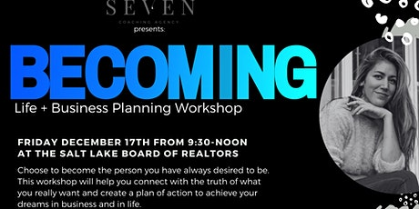 Becoming: Life + Business Planning Workshop tickets