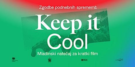 Zaključni dogodek natečaja za kratki film Keep it Cool tickets