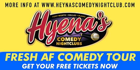 FREE TICKETS | FT WORTH HYENA'S COMEDY NIGHTCLUBS 11/20 | Comedy Show tickets