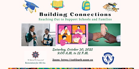 Building Connections: Reaching Out to Support Schools and Families tickets