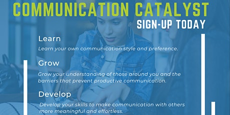 The Communication Catalyst - Self Improvement for Business Owners tickets