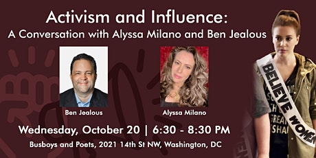 Activism and Influence: A Conversation with Alyssa Milano and Ben Jealous tickets