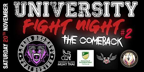 University Fight Night 2: The Comeback tickets