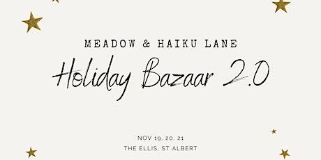 Meadow & Haiku Lane Holiday Bazaar tickets