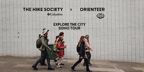 The Hike Society x Orienteer: Soho walking Tour tickets