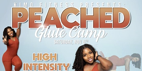 PEACHED! Glute Camp tickets