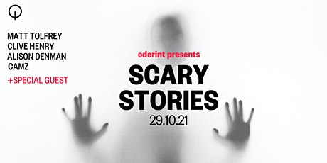 SCARY STORIES by oderint tickets