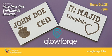 Design Projects: Your Professional Nametag with Glowforge tickets