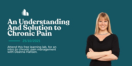 An Understanding And Solution to Chronic Pain with Deanna Hansen | FREE LAB tickets