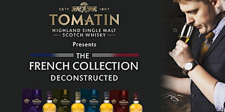 Tomatin Whisky Tasting Masterclass - The French Collection Deconstructed tickets