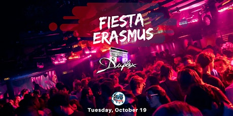 ★ FIESTA ERASMUS ★ Mardi 19 octobre 2021 X Le Duplex billets