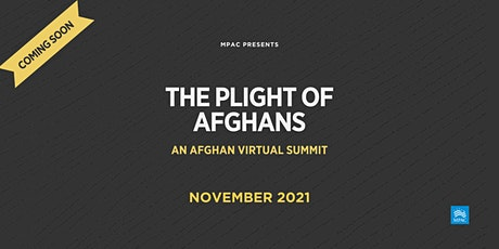 Plight of the Afghans: A Virtual Summit tickets