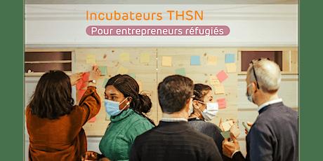 Incubateurs THSN - Réunion d'informations pour les candidats billets