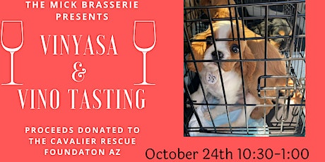 Charity Yoga & Wine Tasting Event to support Cavalier Rescue Foundation AZ tickets