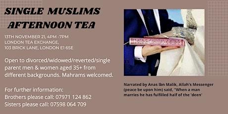 30 + Single Muslims Afternoon Tea  (East London) tickets