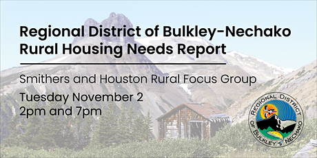 Smithers/Houston Rural Housing Needs Focus Group tickets