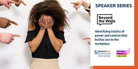 Identifying tactics of power and control that bullies use in the workplace. tickets