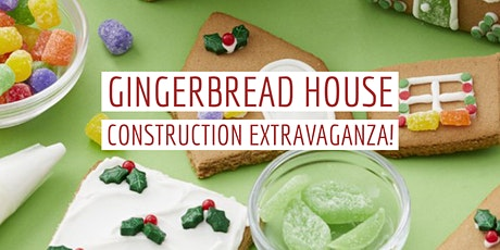 Gingerbread House Construction Extravaganza! tickets