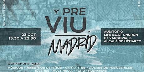 PRE VIU OCT - MADRID entradas