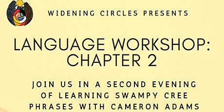 Widening Circles Presents: Language Workshop: Chapter 2 tickets