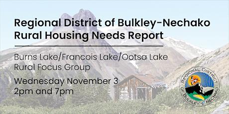 Burns Lake/Francois Lake/Ootsa Lake Rural Housing Needs Focus Group tickets