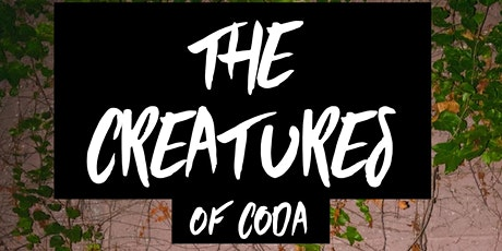 The Creatures of CODA: Hosted by Pineapple Honeydew-Delight tickets