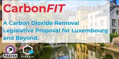 CarbonFIT: A Carbon Removal Legislative Proposal for Luxembourg and Beyond. tickets