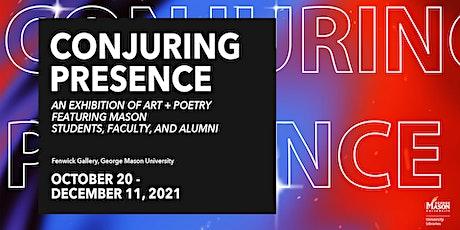 "Artists' Talk: ""Conjuring Presence"" tickets"