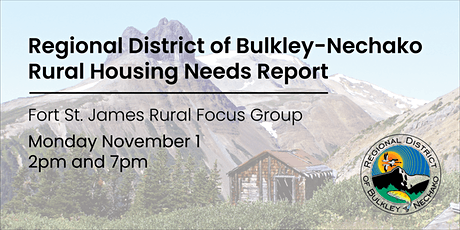 Fort St. James Rural Housing Needs Focus Group tickets