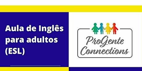 Aulas de Inglês- ProGente Connections (Fall term) ingressos