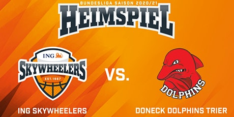 ING Skywheelers vs. Doneck Dolphins Trier Tickets