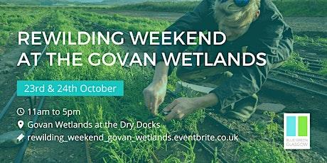 Rewilding Weekend at the Govan Wetlands tickets