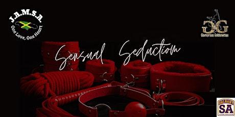 Sensual Seduction tickets