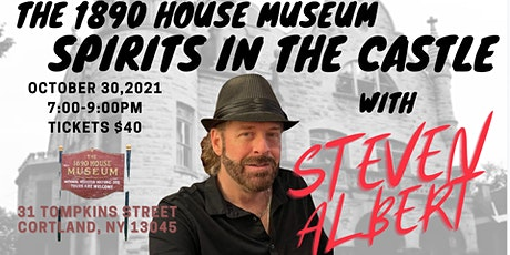 SPIRITS IN THE CASTLE with Psychic Medium Steven Albert tickets
