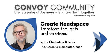 Create Headspace, with Quentin Drain tickets