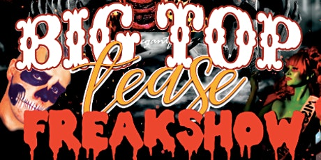 Big Top Tease: FREAKSHOW! - Friday Night tickets