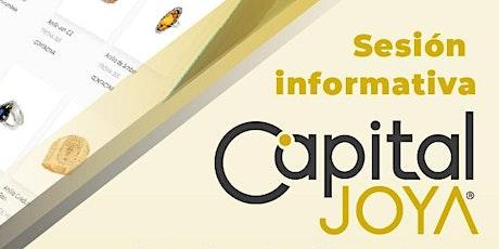 Sesión Informativa Capital JOYA boletos