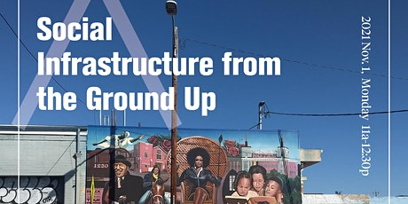 Social Infrastructure from the Ground Up biglietti