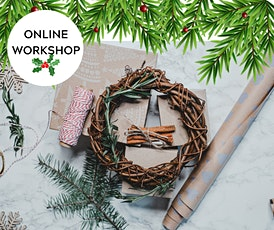 Virtual Christmas Wreath Workshop tickets