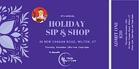 2021 6th Annual Holiday Sip & Shop Benefiting Circle of Care tickets