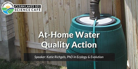 Clean Lakes 101: At-Home Water Quality Action tickets