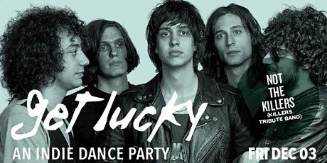 Get Lucky - An Indie Dance Party tickets