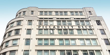 Piccadilly Deco - Slacks, Flicks and Slots - a walking tour tickets