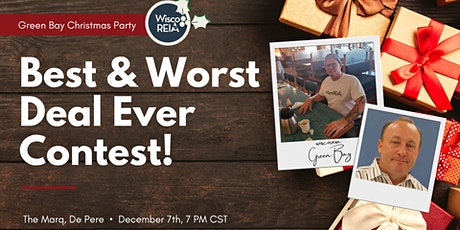 WiscoREIA Green Bay Christmas Party: Best & Worst Deal Ever Contest! tickets