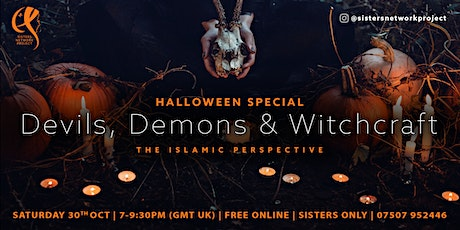 Halloween   Devils, Demons & Witches: The Islamic Perspective tickets