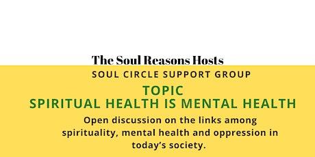 Soul Circle: Spiritual Health is Mental Health tickets