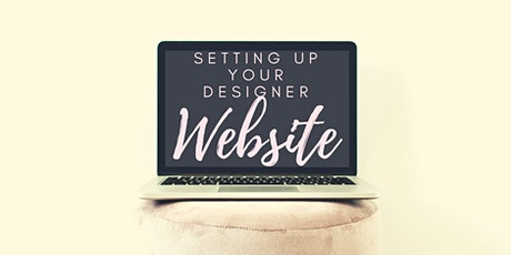 Setting Up Your Designer Website CEDAR RAPIDS(#256-3969-E  2CEUs) tickets