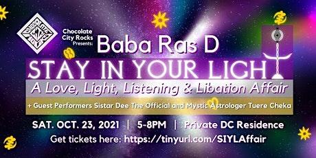 Chocolate City Rocks: Baba Ras D (SIYL Celebration Affair)  [RAIN  DATE] tickets